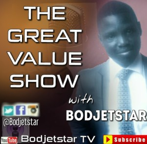 The Great Value Show on Bodjetstar TV | Subscribe Today